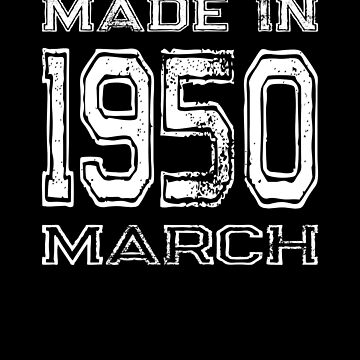 Birthday Celebration Made In March 1950 Birth Year by FairOaksDesigns