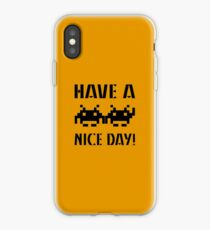 Have A Nice Day! iPhone Case