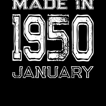 Birthday Celebration Made In January 1950 Birth Year by FairOaksDesigns