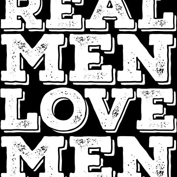 LGBT Design - Real Men Love Men by kudostees