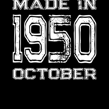 Birthday Celebration Made In October 1950 Birth Year by FairOaksDesigns