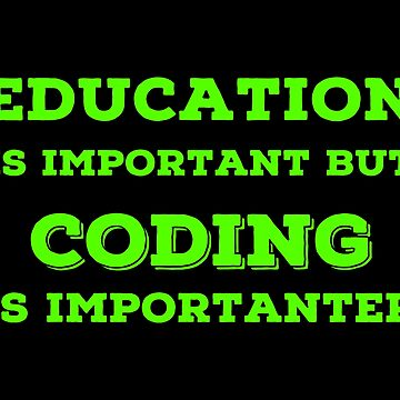 Joke Coding T Shirts. Fun Gag Gifts for Coders. by Bronby