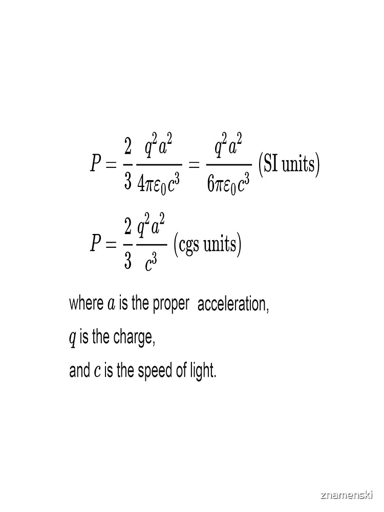 Larmor Formula is the total power radiated by a non relativistic point charge as it accelerates or decelerates by znamenski