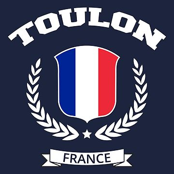 Toulon France T-shirt by SayAhh