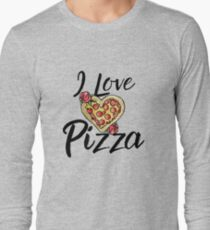 I love Pizza Long Sleeve T-Shirt