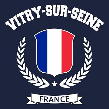 Vitry-sur-Seine France T-shirt by SayAhh