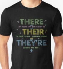 There, Their and They're - Funny English Grammar Unisex T-Shirt