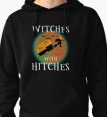 Trump Witches With Hitches T-shirts Pullover Hoodie