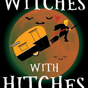 Trump Witches With Hitches T-shirts by EthosWear