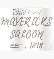 Hemden, Hemden für Männer, Hemden für Frauen, Mavericks Saloon Est. 1818 Poster