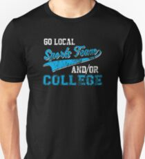 Go Local Sports Team And/Or College Distressed Unisex T-Shirt