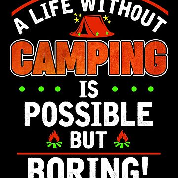 Camping camping funny saying gift by IchliebeT-Shirt