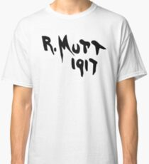 R Mutt 1917, Marcel Duchamp Classic T-Shirt