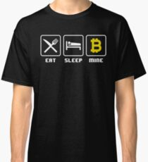 Eat Sleep Mine Bitcoin Cryptocurrency Classic T-Shirt