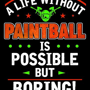 Paintball paintball play gift by IchliebeT-Shirt