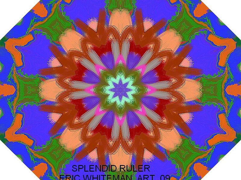 ( SPLENDID  RULER )  ERIC WHITEMAN  by ericwhiteman