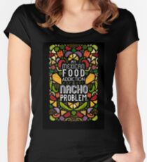 Fun with Puns - My Mexican Food Addiction is Nacho Problem! Women's Fitted Scoop T-Shirt