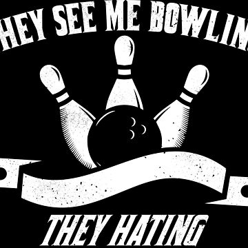 Bowling T-Shirt by emphatic