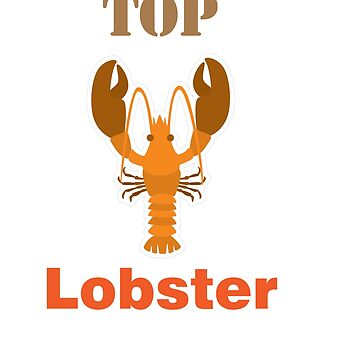 Lobster T-shirt for Men, Women and Kids Top Lobster by Customdesign200