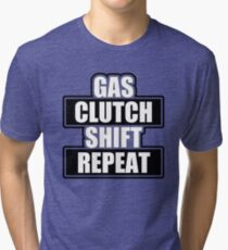 Gas clutch shift repeat Tri-blend T-Shirt