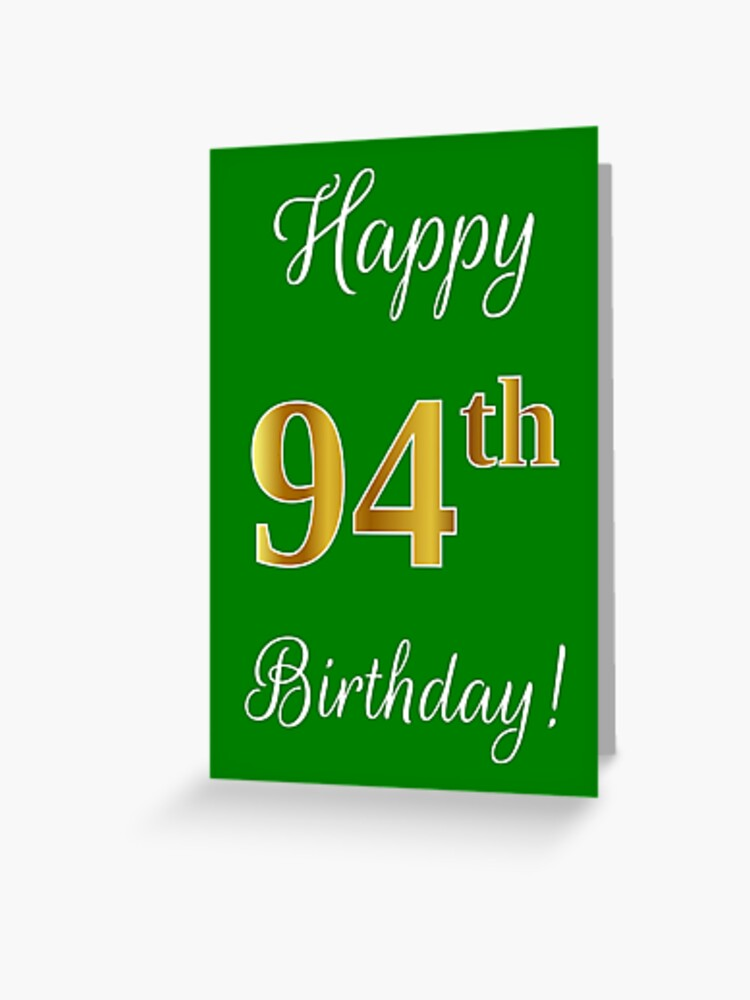 Elegant Faux Gold Look Number Happy 94th Birthday Green Background