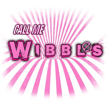 Call Me Wibbles by TheWWMC