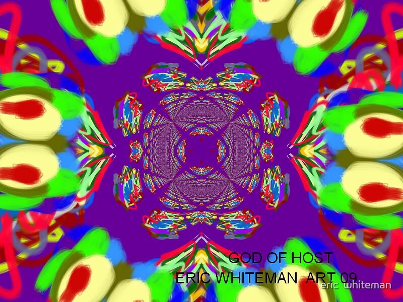 ( GOD OF HOST ) ERIC WHITEMAN ART  by eric  whiteman