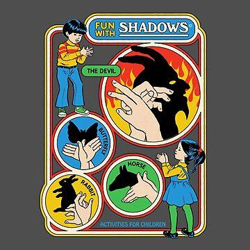 Spaß mit Schatten von stevenrhodes