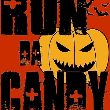Run Da Candy by MonkeyLogick