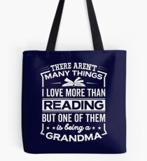 Funny I Love Being A Reading Grandma Tote Bag