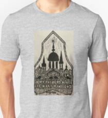In My Father's House Are Many Mansions Unisex T-Shirt