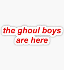 The Ghoul Boys Sticker