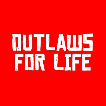 Outlaws For Life Logo Red Dead by eightyeightjoe