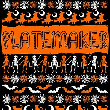 Cool Platemaker Ugly Halloween Gift t-shirt by BBPDesigns