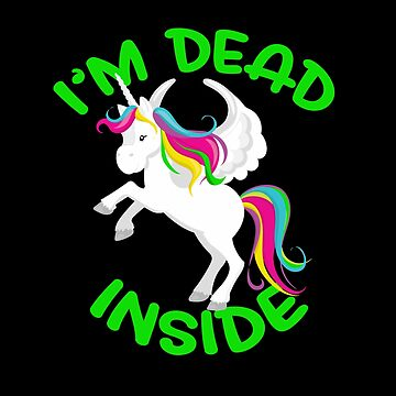 I'm Dead Inside Unicorn by wrestletoys