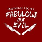 Fabulous but Evil by Laura Spencer