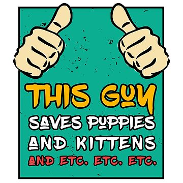 This Gun Saves Puppies And Kittens - Pet Lover Design by overstyle