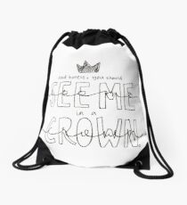 And Honey, You Should See Me in a Crown Drawstring Bag