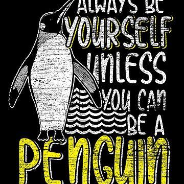 Be a pingiun by GeschenkIdee