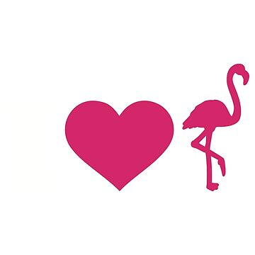 I love Flamingo by Designzz