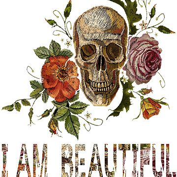 Funny Vintage Floral Skull i am beautiful T-shirt Cute Floral Flower shirt by mirabhd
