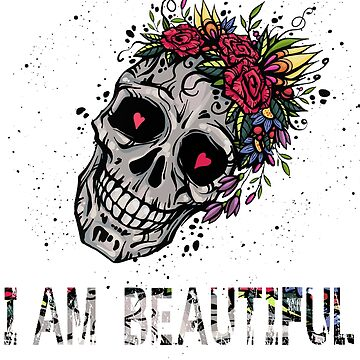 Funny Vintage Floral Skull i am so beautiful T-shirt Cute Floral Flower shirt by mirabhd
