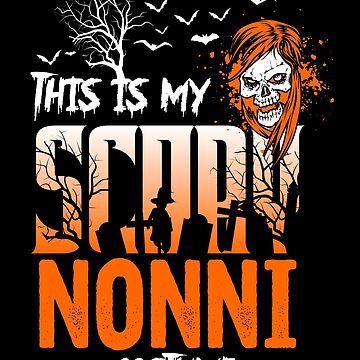 This is my scary Nonni Costume Funny Gift. by BBPDesigns