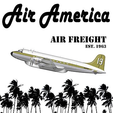 Air America - The CIA's Very Own Airline by Chunga