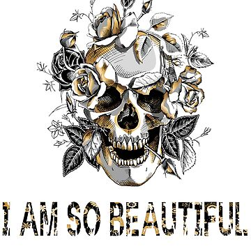 NEWFunny Vintage Floral Skull i am beautiful T-shirt Cute Floral Flower Pink shirt by mirabhd