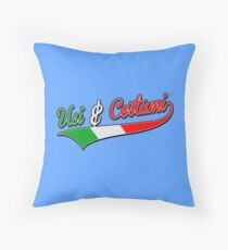 Usi & Costumi Throw Pillow