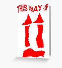 This Way Up !  Greeting Card