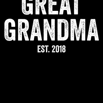 Great Grandma Est. 2018 Gender Reveal by with-care
