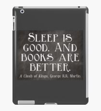 Sleep is Good. And Books are Better. iPad Case/Skin