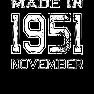 Birthday Celebration Made In November 1951 Birth Year by FairOaksDesigns